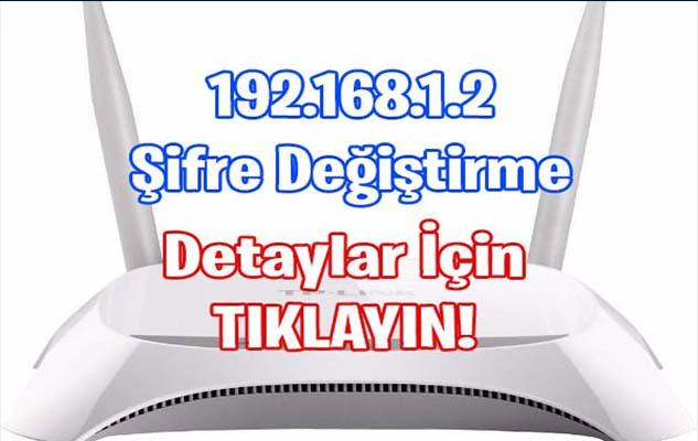 192.168.1.2 Şifre Değiştirme