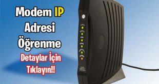 Modem IP Adresi Öğrenme