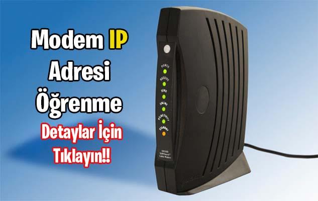 Modem IP Adresi Öğrenme Yöntemleri – 2021