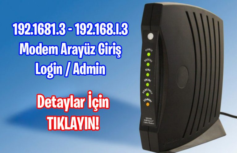 192.168.1.3 modem arayüzü 192.168.I.3