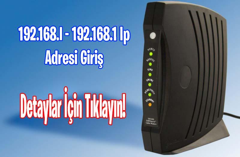 192.168.1.1 modem IP adresi