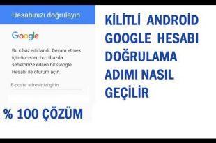 Google Hesabınızı Doğrulayın Bu Cihaz Sıfırlandı Çözümü