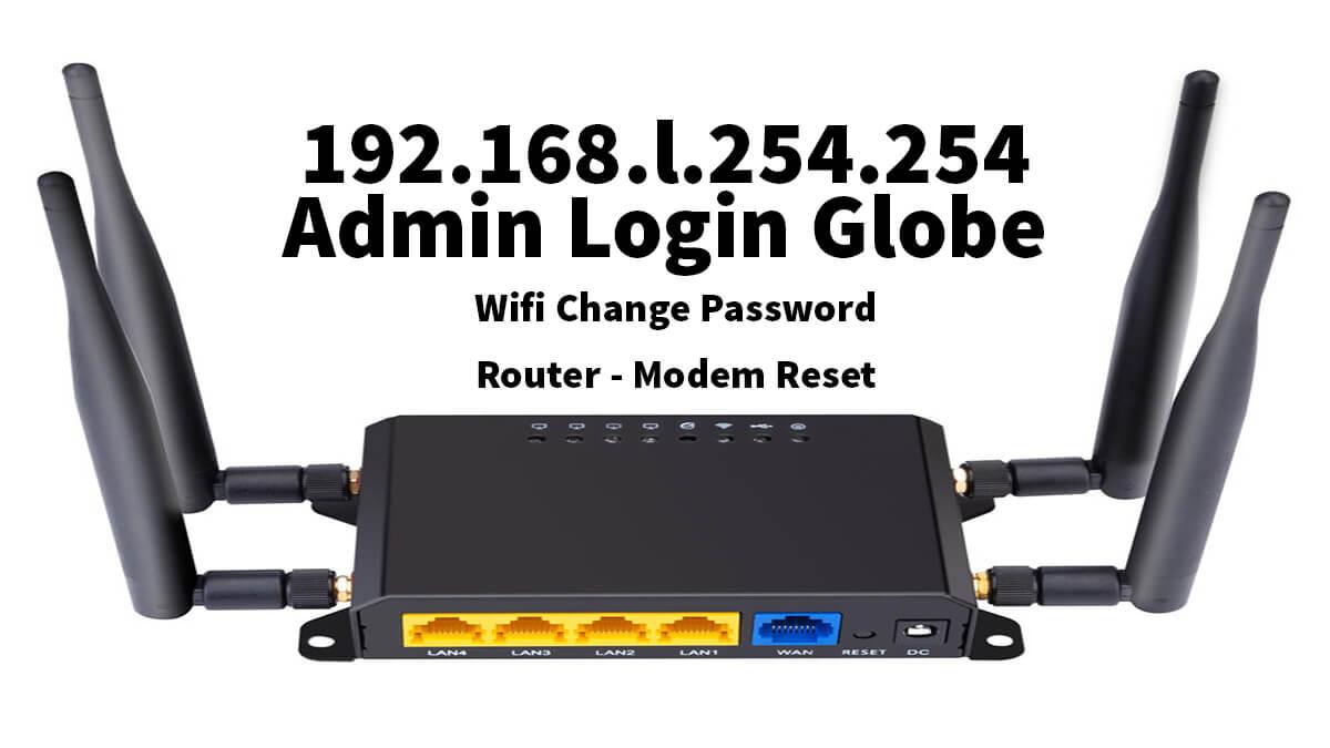 192.168.l.254.254 Admin Login Globe
